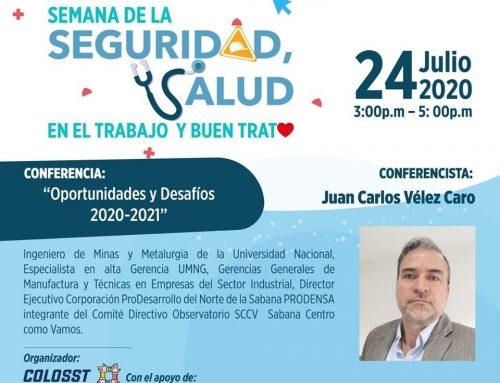 Conferencia: Oportunidades y Desafíos 2020 – 2021